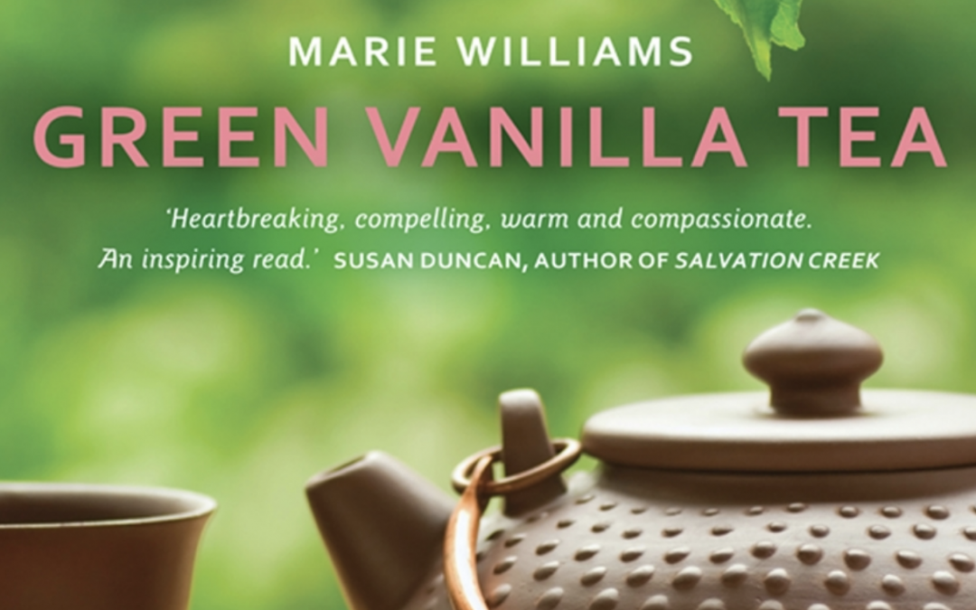 Green Vanilla Tea: a memoir by Marie Williams